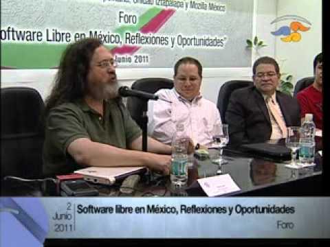 Foro Software Libre en México Inauguración. Conferencia de Richard Stallman