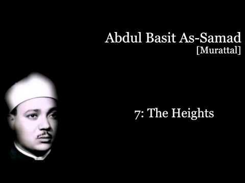 Amazing: Surat Al-A'raf - Abdul Bassit As-Samad (Murattal)