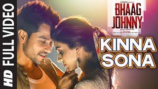 Kinna Sona FULL VIDEO Song - Bhaag Johnny   Kunal Khemu, Zoa Morani   Sunil Kamath