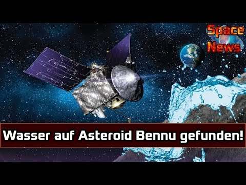 Wasser auf Asteroid Bennu gefunden! Osiris Rex entdeckt Hinweise auf das flüssige Gold [Space News]