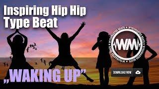 """FREE"" Inspiring Hip Hop Beat ""Waking Up"" / Epic Rap Instrumentals / Wyshmaster Beats"