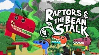 Jack and the Beanstalk - Dinosaur ReMix - 3 Little Raptors & the Bean Stalk - Fairy Tale