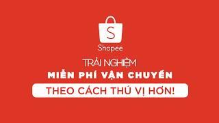 Hướng dẫn Lấy mã Miễn Phí Vận Chuyển trên Shopee