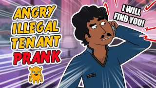 Angry Illegal Tenant Prank - Ownage Pranks