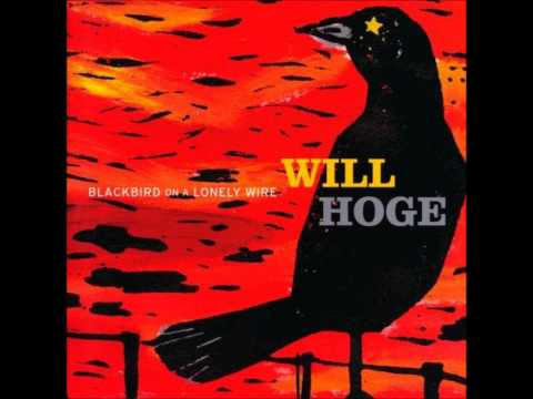 Will Hoge - Not That Cool