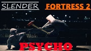 Slender Fortress 2 - Psycho (Cry of Fear)