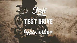 Joji Test Drive