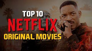 Top 10 Best Netflix Original Movies to Watch Now! 2019