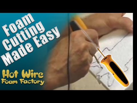 Foam Cutting: Hot Knife