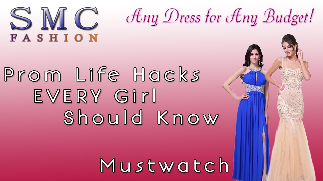 [Prom Life Hacks EVERY Girl Should Know, Mustwatch] Video