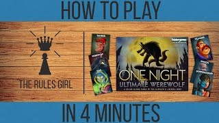 How to Play One Night Ultimate Werewolf in 4 Minutes - The Rules Girl