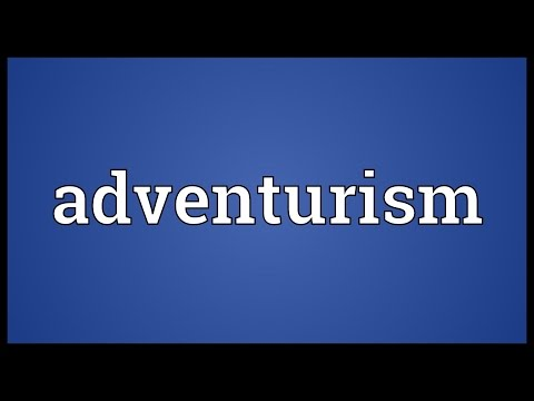 Header of adventurism