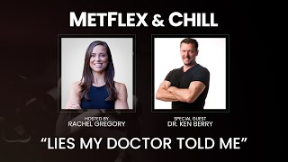 Lies My Doctor Told Me with Dr. Ken Berry