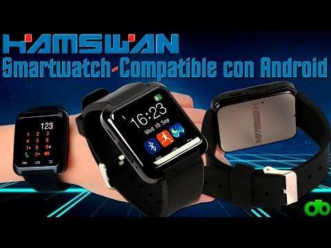 Smartwatch BT 4.0 HAMSWAN (Android 100% Compatible e iOS solo llamadas) Unboxing y Review