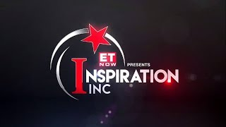 Inspiration Inc on ET NOW| Ep-5