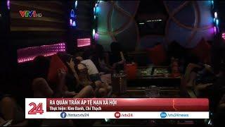 TP. Hồ Chí Minh ra quân trấn áp tệ nạn xã hội - Tin Tức VTV24