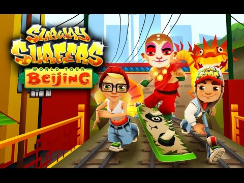 Subway Surfers World Tour 2014 - Beijing