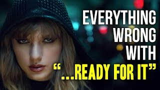 "Download Lagu Everything Wrong With Taylor Swift - ""...Ready For It"" Gratis STAFABAND"