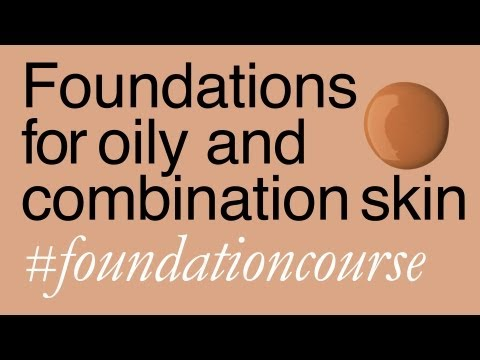 Foundations for Combination To Oily Skin (plus very oily & blemished)
