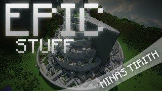 Epic Stuff - Minas Tirith