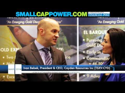 SmallCapPower's Tracy Bezeau Interviews Cayden CEO Resources Ivan Bebek at PDAC2014