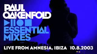 Paul Oakenfold Video - Paul Oakenfold - Essential Mix: July 10, 2003 (LIVE from Amnesia, Ibiza)