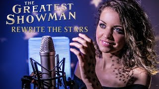 Rewrite The Stars The Greatest Showman Soundtrack By Nina