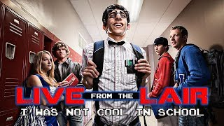 I Was Not Cool in School | Live From The Lair