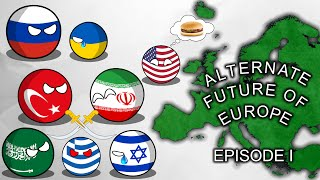 Alternate Future of Europe: Episode I: