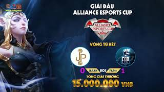 [ALLIANCE ESPORTS CUP 2018] TỨ KẾT || JAPAN vs FAPtv || GAME 2