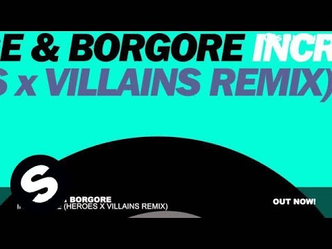 Carnage & Borgore - Incredible (Heroes x Villains Remix)