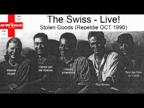 The Swiss - LIVE! Stolen Goods