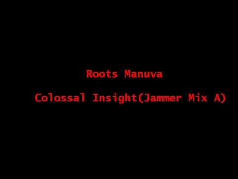 Roots Manuva - Colossal Insight Jammer Mix