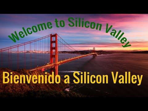 Welcome to Silicon Valley/Bienvenido al Silicon Valley