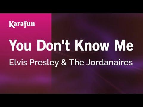 Karaoke You Don't Know Me - Elvis Presley *