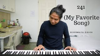 241 (My Favorite Song) -  Rivermaya cover