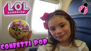 ¡Abrimos L.O.L Confetti Pop en el avión! ✈ Primera parte de mi viaje