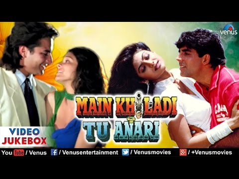 Main Khiladi Tu Anari Video Jukebox | Akshay Kumar, Saif Ali Khan, Shilpa Shetty | video