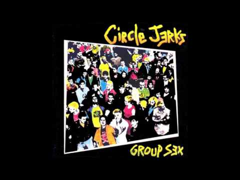 Circle Jerks - I Dont Care