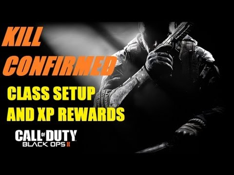 Black Ops 2 Kill Confirmed: High XP Rewards and Class Configuration