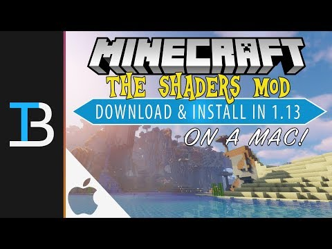 How To Download & Install Shaders in Minecraft 1.13 on A Mac