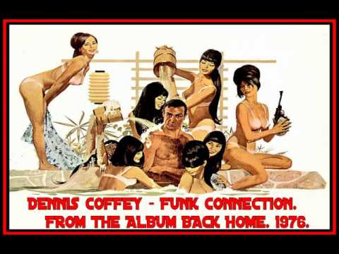 DENNIS COFFEY - FUNK CONNECTION.