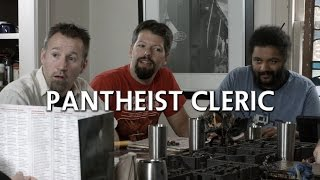 Pantheist Cleric ( Sketch | Comedy | Gaming )