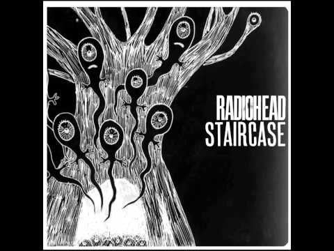 Radiohead - Staircase