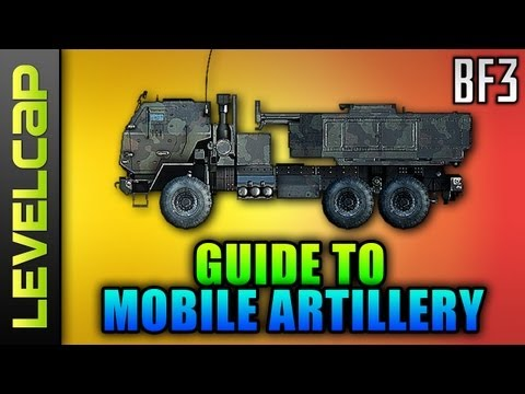 Mobile Artillery Guide (Battlefield 3 Gameplay/Commentary/How To M142 BM-23)