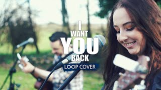I Want You Back - Acoustic Duo // The Distance  (RC300 Loop cover)