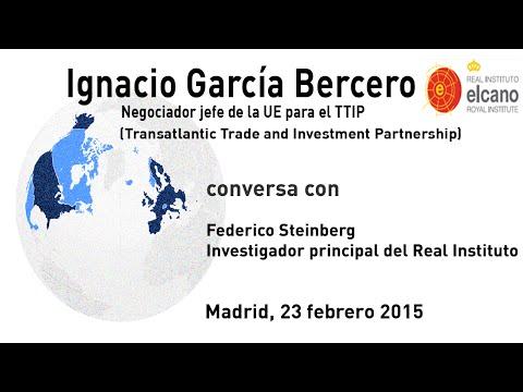 Ignacio García Bercero. TTIP: ¿dónde estamos?
