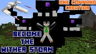 BECOME THE WITHER STORM also there