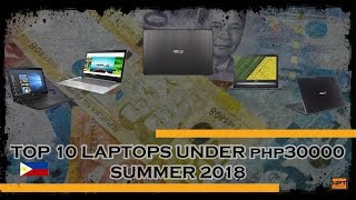 Best gaming laptops under PHP 30,000 Philippines summer 2018