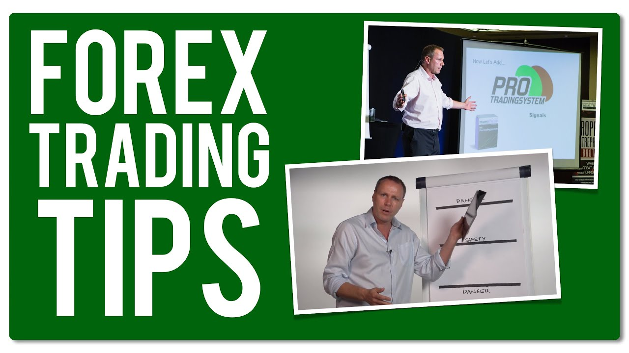 Tips and hints to make you a better forex trader